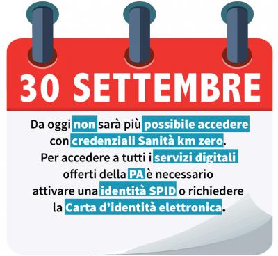 Dal 30 settembre non sarà più possibile accedere con credenziali Sanità km zero. Per accedere a tutti i servizi digitali offerti dalla PA è necessario attivare un'identità SPID o richiedere la Carta d'Identità Elettronica